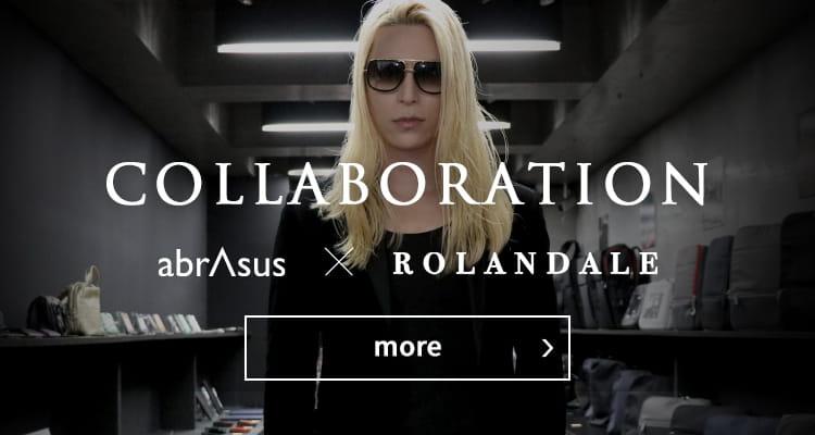 COLLABORATION   abrAsus x ROLANDALE